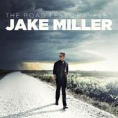 Jake Miller - The Road Less Traveled - EP artwork